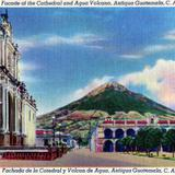 Catedral y Volcán de Agua - Antigua Guatemala, Sacatepéquez